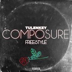 Tulenkey - Composure (Freestyle)
