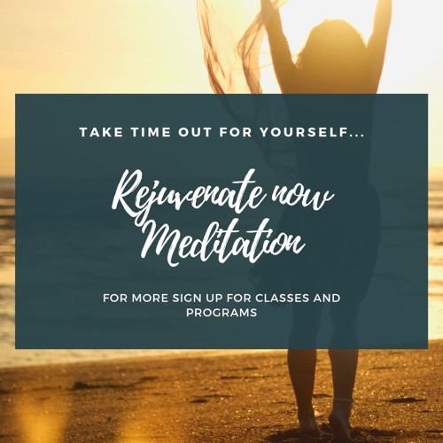 Rejuvenate Now Meditation By Wenmarb Yoga