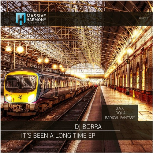 DJ Borra - It's Been A Long Time (Original Mix)[MHR]