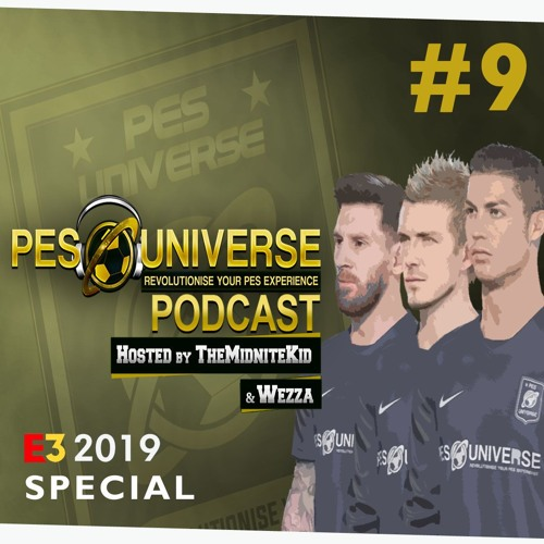 2019] PESUniverse Podcast - EP 9 by PES Universe | Free Listening on