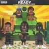 Ready ft. Fenix Flexin, Rob Vicious & 1take.Jay Prod: RonRon