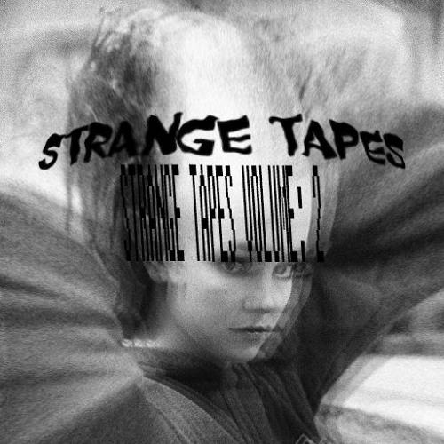 Strange Tapes Vol. 2