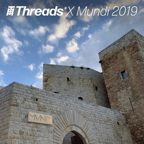 Fatima Ferrari Threads* x Mundi 2019