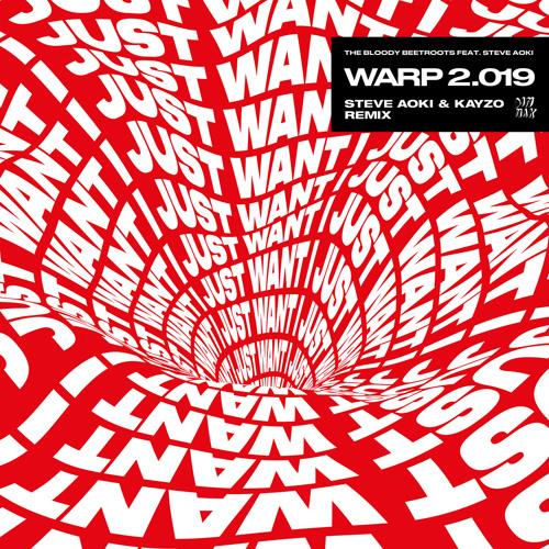The Bloody Beetroots - Warp 2.019 (feat. Steve Aoki) (Steve Aoki & Kayzo Remix)