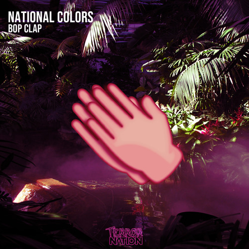 National Colors - Bop Clap (Original Mix) [Terror Nation Exclusive] (Deep Terror EP)