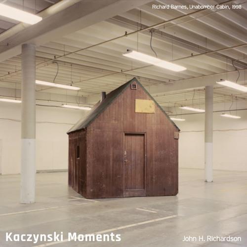 #199   Kaczynski Moments: A Generation Of Unabomber Acolytes (& Apostates) w/ John H. Richardson