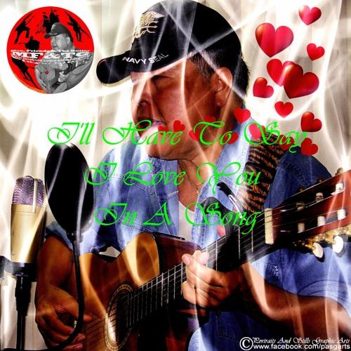 "I'll Have To Say I Love You In A Song"" (2:08') by Mon Enriquez"