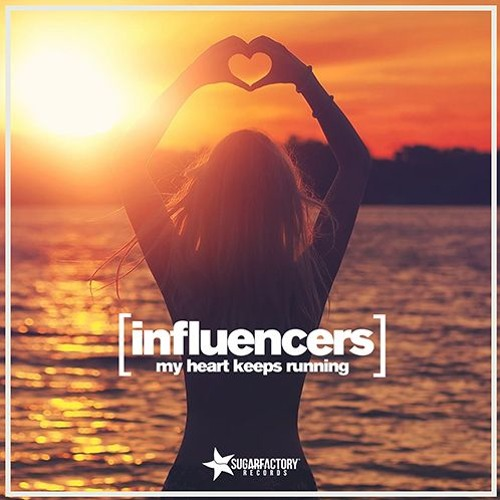 Influencers - My Heart Keeps Running