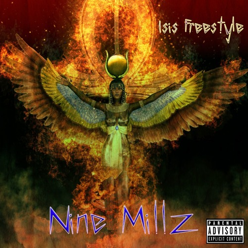 "Nine Millz - ""ISIS"" (Freestyle)"