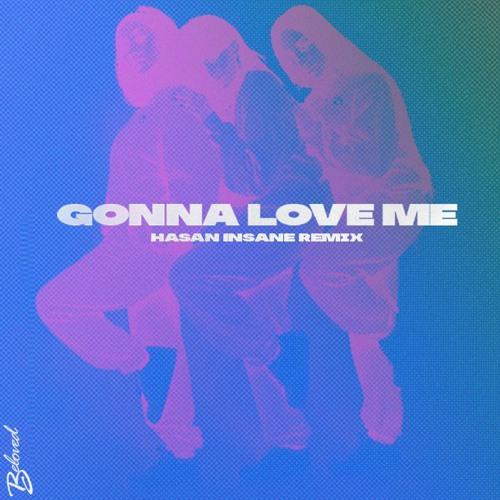 G0nna Love Me (Hasan Insane Remix)