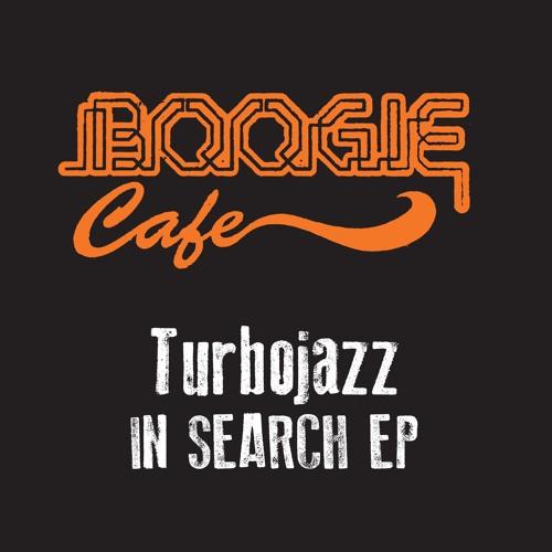 Turbojazz  - In Search EP