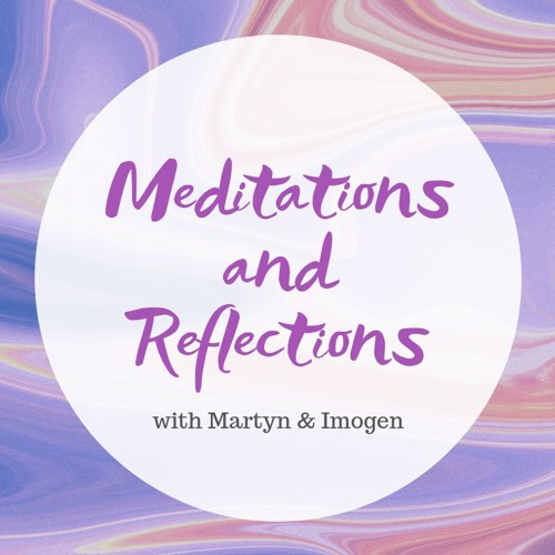 Meditations & Reflections