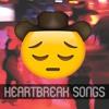 Heartbreak Songs