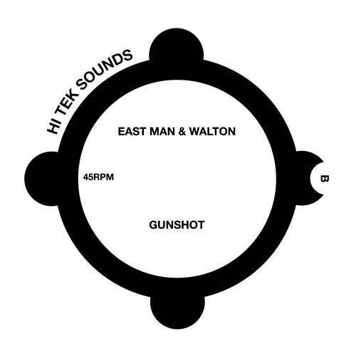Premiere: East Man & Walton 'Gunshot'