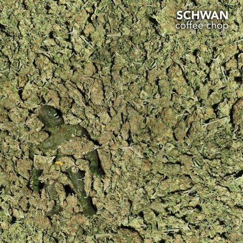 "Schwan - White Widow [Coffee Chop 12""]"