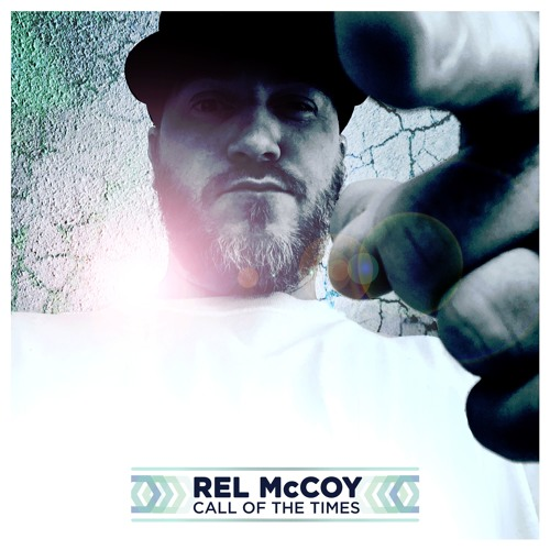 Rel McCoy - Call Of The Times