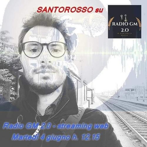 Intervista a Santorosso su Radio Gm 2.0