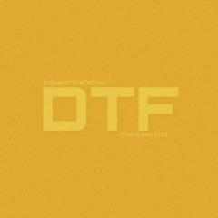 popsnotthefather - DTF (fkaMoses Flip)