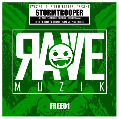 RAVEFREE01 Stormtrooper - Enter the Realm FREE DOWNLOAD