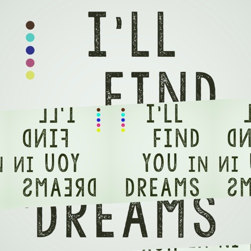 I'll Find You In Dreams feat. Tiphanie Doucet