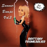 Summer Bumps Vol3 - BrittanyFromEarlier [FREE DL]