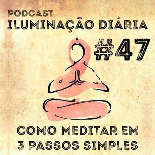 Como meditar em 3 passos simples