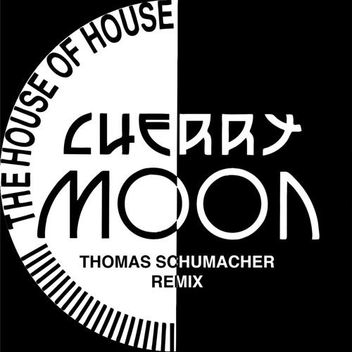 Cherrymoon Trax - The House Of House (Thomas Schumacher Remix)