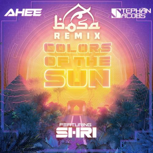 Colors Of The Sun Ft Shri (BOSA Remix)
