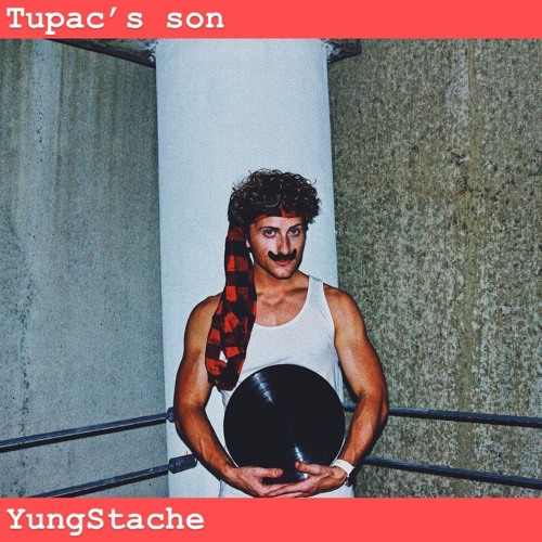 Tupac's Son by yungstache | Yung Stache | Free Listening on