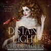 Distant Light (Tales From The Edge, N. 1) By Chloe Adler Audiobook Excerpt