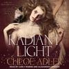 Radiant Light (Tales From The Edge, N. 2) By Chloe Adler Audiobook Excerpt
