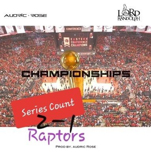 CHAMPIONSHIPS Series Count Remix - Audric Rose & Lord Randolph (prod. by @audricrose)