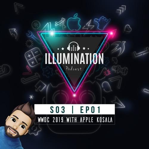 Illumination S03E01: WWDC 2019
