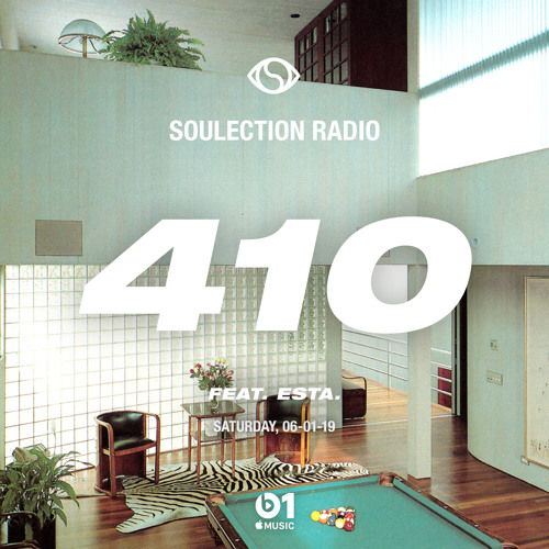 Soulection Radio Show #410 ft. ESTA. (Takeover)