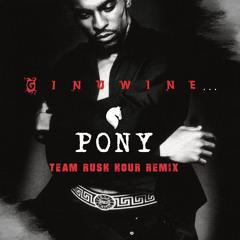 Ginuwine - Pony (Team Rush Hour 2K19 Festival Remix)