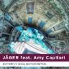 Jäger feat. Amy Capilari - Butterfly (Soul Button Remix) - FREE DOWNLOAD