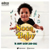 Private Ryan Presents SOCA BABY 2000'S Groove Edition Megamix (2009 - 2013)