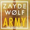 Zayde Wolf - Army (KIRU Unofficial Festival Edit)