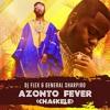 DJ Flex - Azonto Fever [Chaskele](Feat. General Sharpiro)