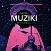 Muziki: Chapter V