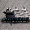 Wyke Van Weelden - World Of Blue (The Lost Boys From Ibiza Remix)