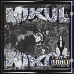 Wake n Pray - Mikul ft. Gwaplvrd D, Zaybooty, Phee6z (Prod. by HOMICIDXD)