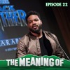 """""""The Meaning of"""" Ryan Coogler - Ep22"""