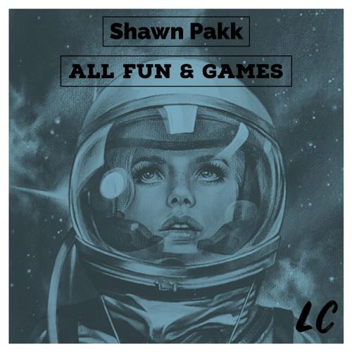 [shawn pakk] - All Fun & Games