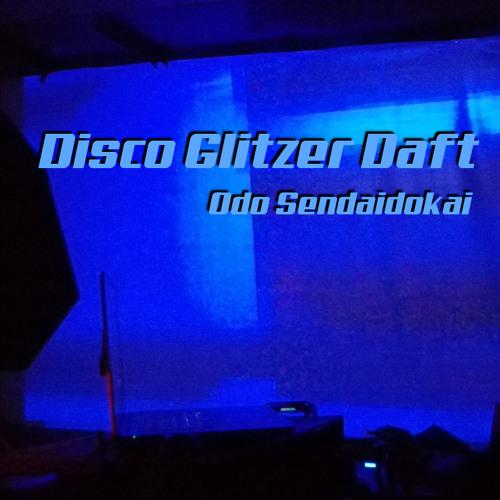 Disco Glitzer Daft - Odo Sendaidokai
