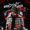 Juice WRLD - You Dont Love Me (Unreleased Album)