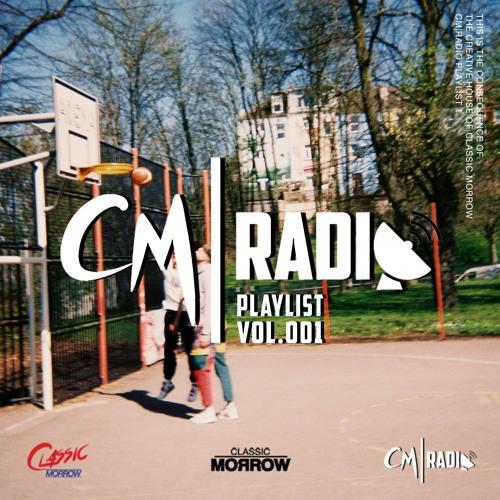 CM | Radio Playlist Vol. 001