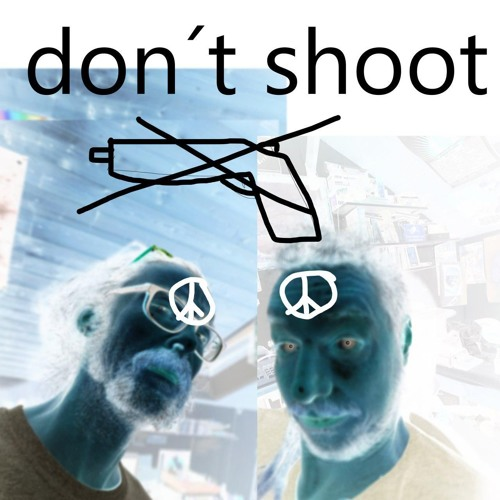 don´t shoot