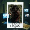 Talia Mar - Selfish