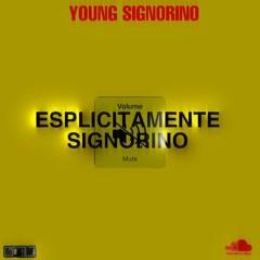 Young Signorino - Cocaina Croccante